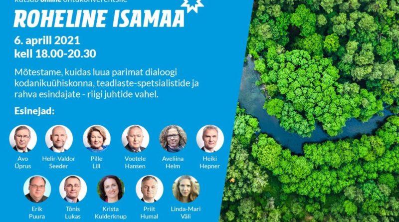"""Teisipäeval toimub õhtukonverents """"Roheline isamaa"""""""